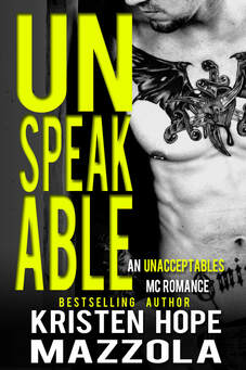 Unspeakable - Kristen Hope Mazzola - Contemporary, New Adult